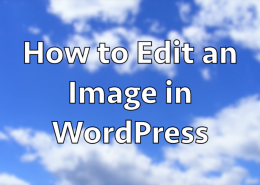 How to Edit an Image in WordPress