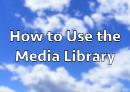 How to use the media library in WordPress