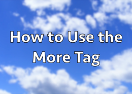 How to use the More Tag in WordPress