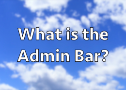 What is the Admin Bar?