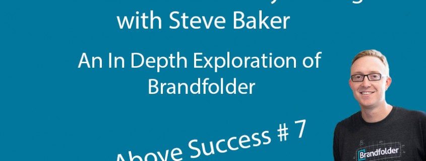 Find Your Brand's Fuzzy Feeling with Steve Baker