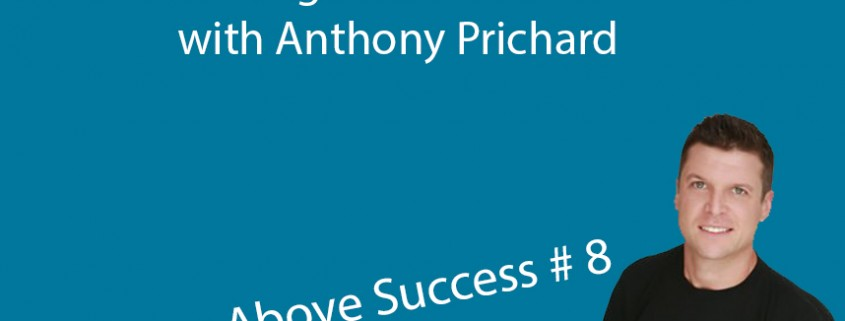 How to Leverage the Power of YouTube for Your Business with Anthony Prichard