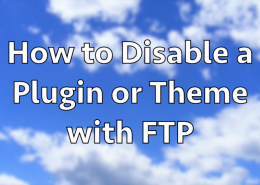 How_to_Disable_a_WordPress_Plugin_or_Theme_with_FTP